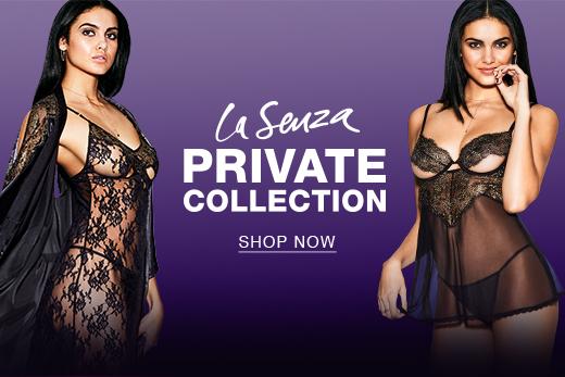 La Senza private collection. Shop now.