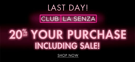 Last day! Club La Senza. 20% off your purchase. Including sale! Shop now.