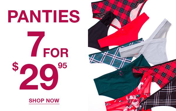 Panties 7 for $29.95.